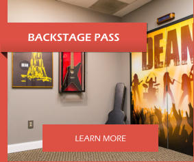 BACKSTAGE PASS LEARN MORE